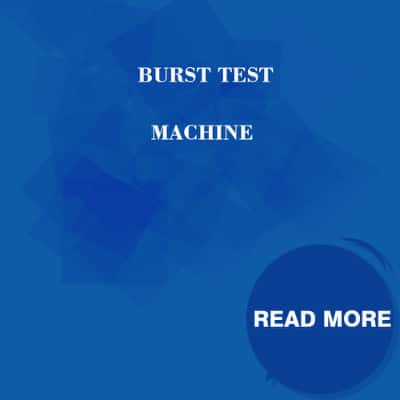 Burst Test Machine