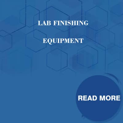 Lab Finishing Equipment