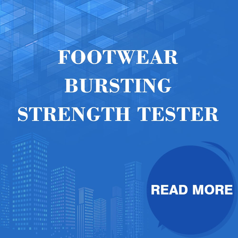 Footwear Bursting Strength Tester