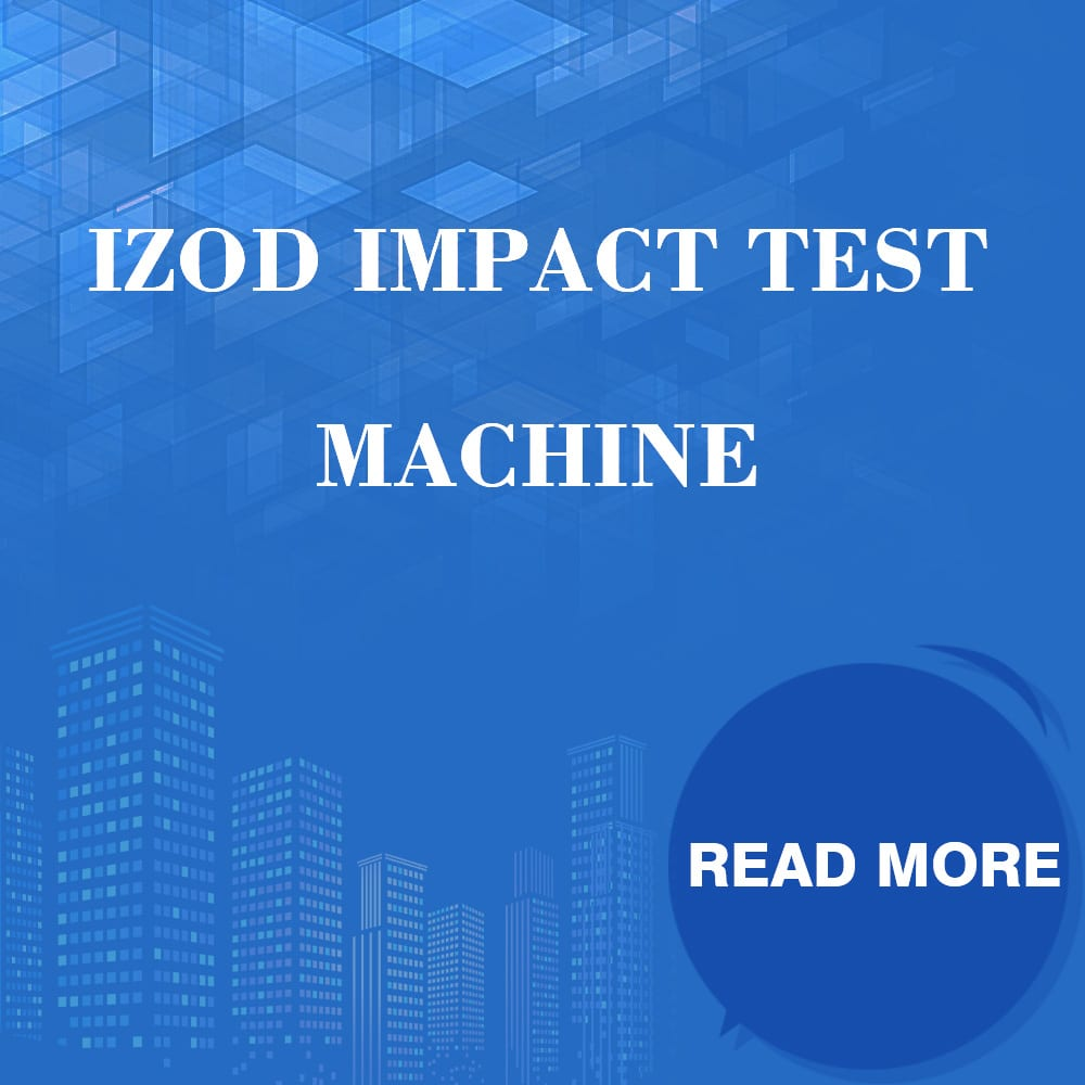 Izod Impact Test Machine