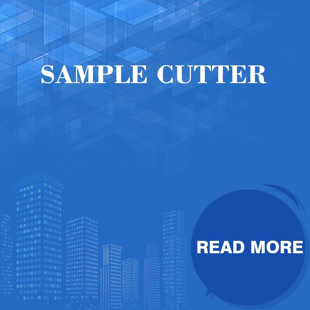Sample Cutter