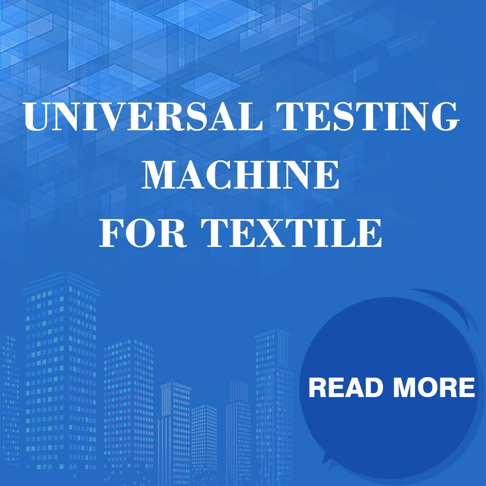 Universal Testing Machine For Textile